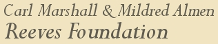 Carl Marshall & Mildred Almen Reeves Foundation